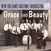 The New Orleans Ragtime Orchestra: Grace and Beauty