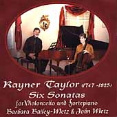 Rayner Taylor: Six Cello Sonatas / Bailey-Metz, Metz