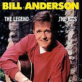 Bill Anderson (Vocals): The Legend
