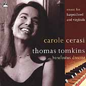 Tomkins: Barafostus Dreame / Carole Cerasi