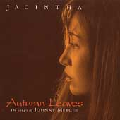 Jacintha: Autumn Leaves: The Songs of Johnny Mercer