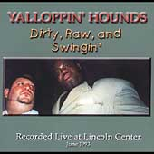 Yalloppin' Hounds: Dirty, Raw, And Swingin'