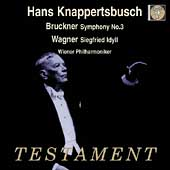 Bruckner: Symphony no 3;  Wagner / Knappertsbusch, Vienna PO