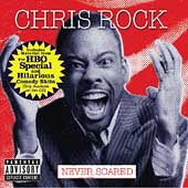 Chris Rock (Comedy): Never Scared [PA]