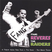 Fang & The Gang: Fang Reveres the Raiders