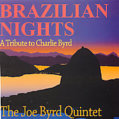 James Byrd: Brazilian Nights: A Tribute to Charlie Byrd *