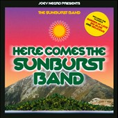 Joey Negro/The Sunburst Band: Here Comes the Sunburst Band