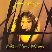 John Martyn: Bless the Weather
