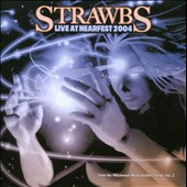 The Strawbs: Live at NEARfest: From the Witchwood Media Archive Series, Vol. 2