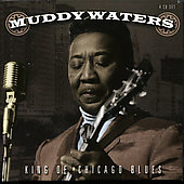 Muddy Waters: King of Chicago Blues [Proper]