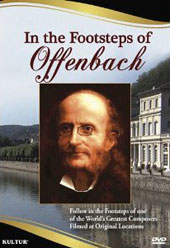 In the Footsteps of Offenbach - Filmed at Original Locations [DVD]