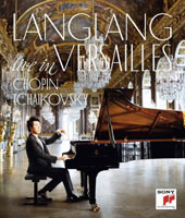 Lang Lang, Live in Versailles - Chopin: Scherzi (4); Tchaikovsky: The Seasons (recorded live at the Palace of Versailles's Hall of Mirrors, June 2015) [Blu-ray]