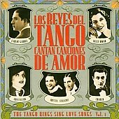 Various Artists: Los Reyes del Tango Cantan, Vol. 1