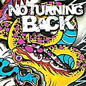 No Turning Back: No Turning Back