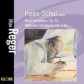 Reger: Bach Variations, Telemann Variations / Kees Schul