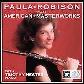 American Masterworks / Paula Robison, Timothy Hester