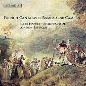 Rameau, Campra: French Cantatas / Harvey, Hyde, et al