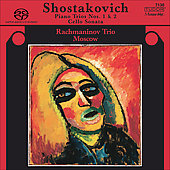 Shostakovich: Piano Trios, etc / Rachmaninov Trio Moscow