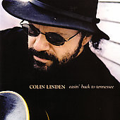 Colin Linden: Easin' Back to Tennessee [Australia]