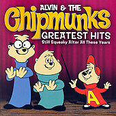 Alvin & the Chipmunks/The Chipmunks: Greatest Hits: Still Squeaky After All These Years