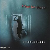 Convergence (Jazz): I Can Be There *