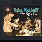 Bill Haley: Daddy Rock 'N' Roll