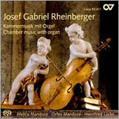 Rheinberger: Chamber Music with Organ / H. Lucke, M. Mandozzi, O. Mandozzi