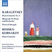 Kabalevsky: Piano Concerto no 3 Op 50, Rhapsody Op 75, etc;  Rimsky-Korsakov: Piano Concerto Op 30 / Liu, Yablonsky, Russian PO, et al