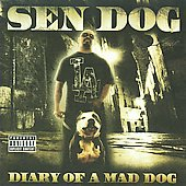 Sen Dog: Diary of a Mad Dog [PA]