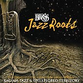 Canadian Brass: Jazz Roots [Digipak]