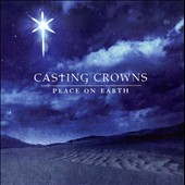 Casting Crowns: Peace on Earth