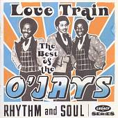 The O'Jays: Love Train: The Best of the O'Jays