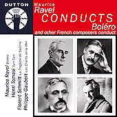 Ravel conducts Boléro and other French composers conduct
