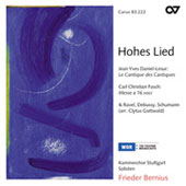 Hohes Lied - Daniel-Lesur, Ravel, Debussy, Fasch, Schumann / Bernius, et al