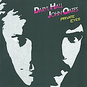 Daryl Hall & John Oates: Private Eyes [Bonus Tracks]