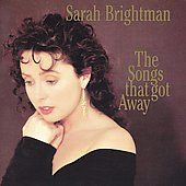 Sarah Brightman: The Songs that Got Away