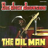 Big Jack Johnson: The Oil Man