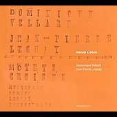 Motets Crois&eacute;s / Works for voice & organ