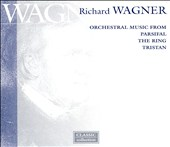 Wagner: Orchestral Music from Parsifal, The Ring, Tristan