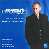 Mozart: Arias and Orchestral Music / Teddy Tahu Rhodes, baritone; Tasmanian SO; Rudner