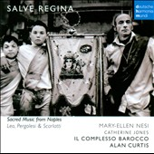 Salve Regina: Sacred Music From Naples