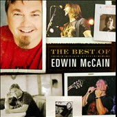 Edwin McCain (Singer/Songwriter): The Best of Edwin McCain