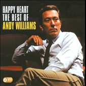 Andy Williams: Happy Heart: The Best of Andy Williams