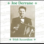 Joe Derrane: Irish Accordion
