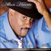 Allan Harris: Nat King Cole: Long Live the King