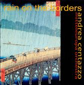 Andrea Centazzo: Rain on the Borders