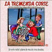 Various Artists: La  Tremenda Corte, Vol. 40