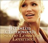 Kristin Chenoweth: Some Lessons Learned *