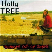 Holly Tree: Running Out of Sense *