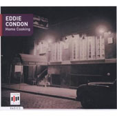 Eddie Condon: Home Cooking *